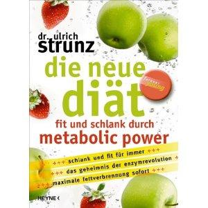 Das neue Buch von Strunz zu der Metabolic Diät